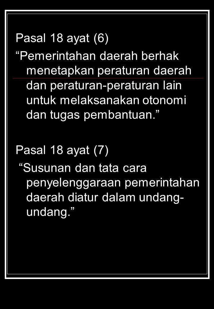 Pasal 18 ayat (6)