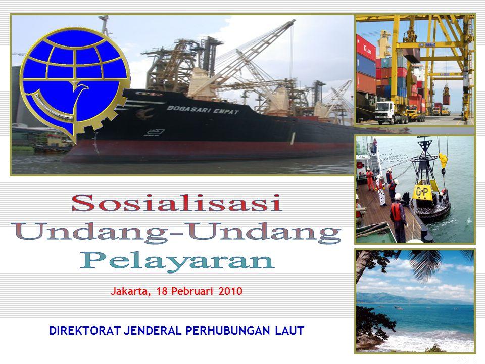 Jakarta, 18 Pebruari 2010 DIREKTORAT JENDERAL PERHUBUNGAN LAUT