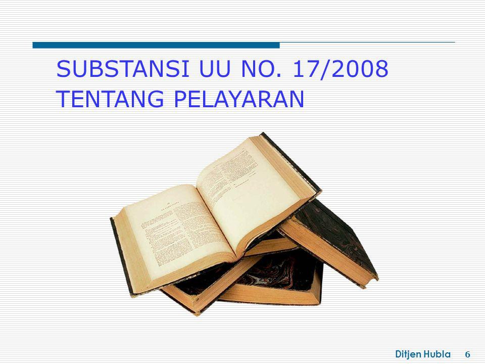 SUBSTANSI UU NO. 17/2008 TENTANG PELAYARAN