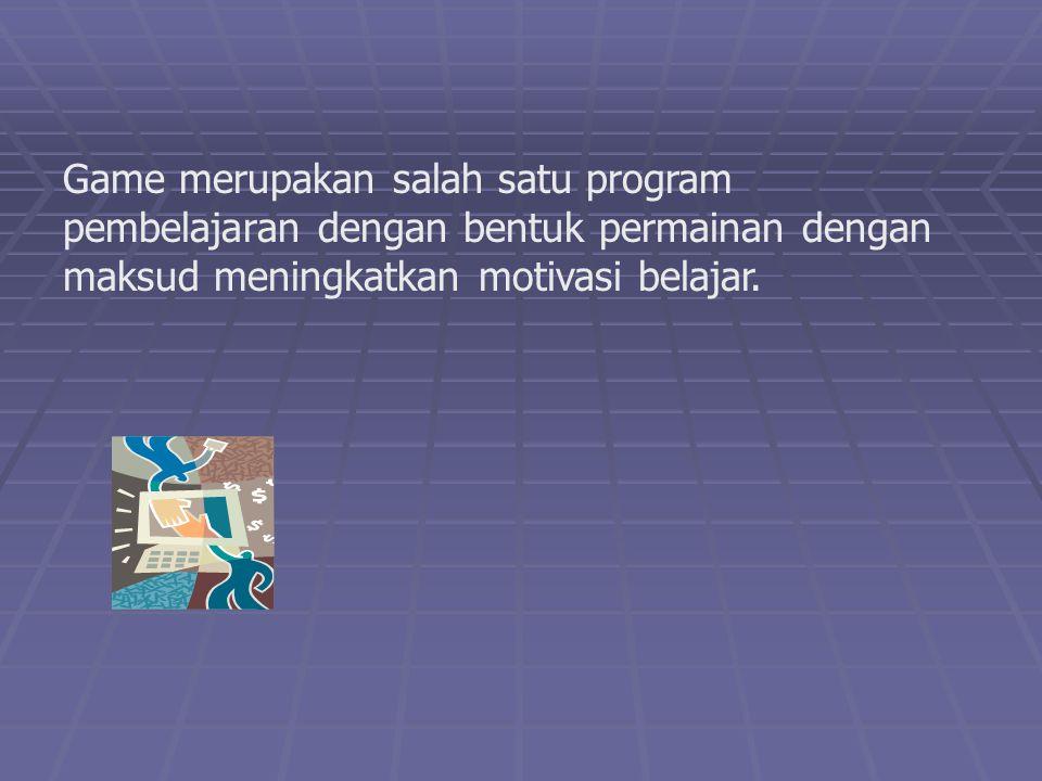 Game merupakan salah satu program pembelajaran dengan bentuk permainan dengan maksud meningkatkan motivasi belajar.