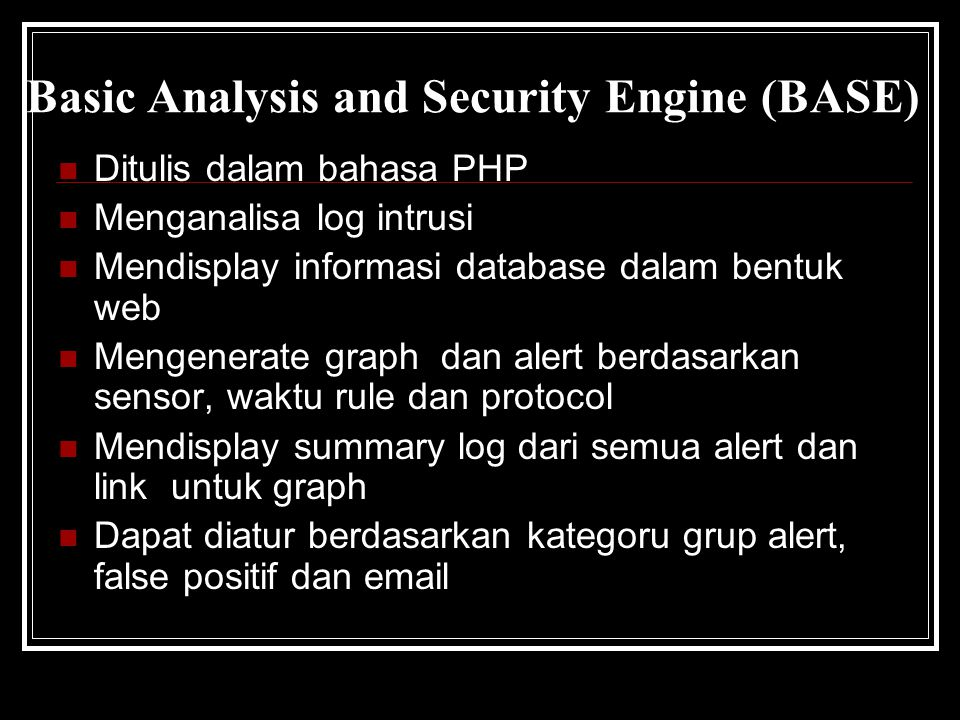 Basic Analysis and Security Engine (BASE)