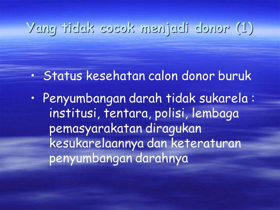 Yang tidak cocok menjadi donor (1)