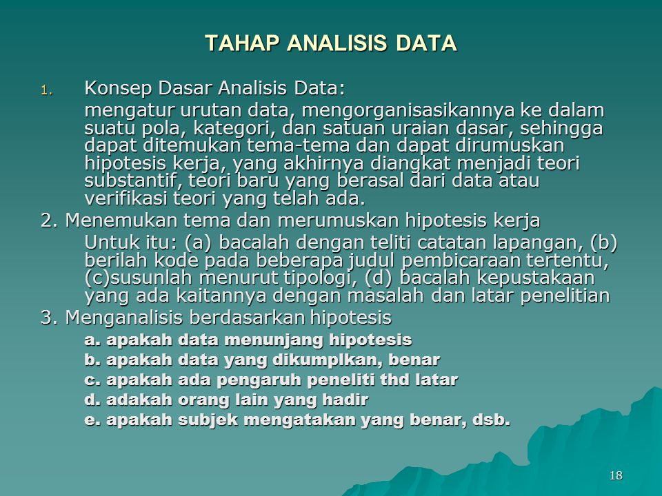 TAHAP ANALISIS DATA Konsep Dasar Analisis Data:
