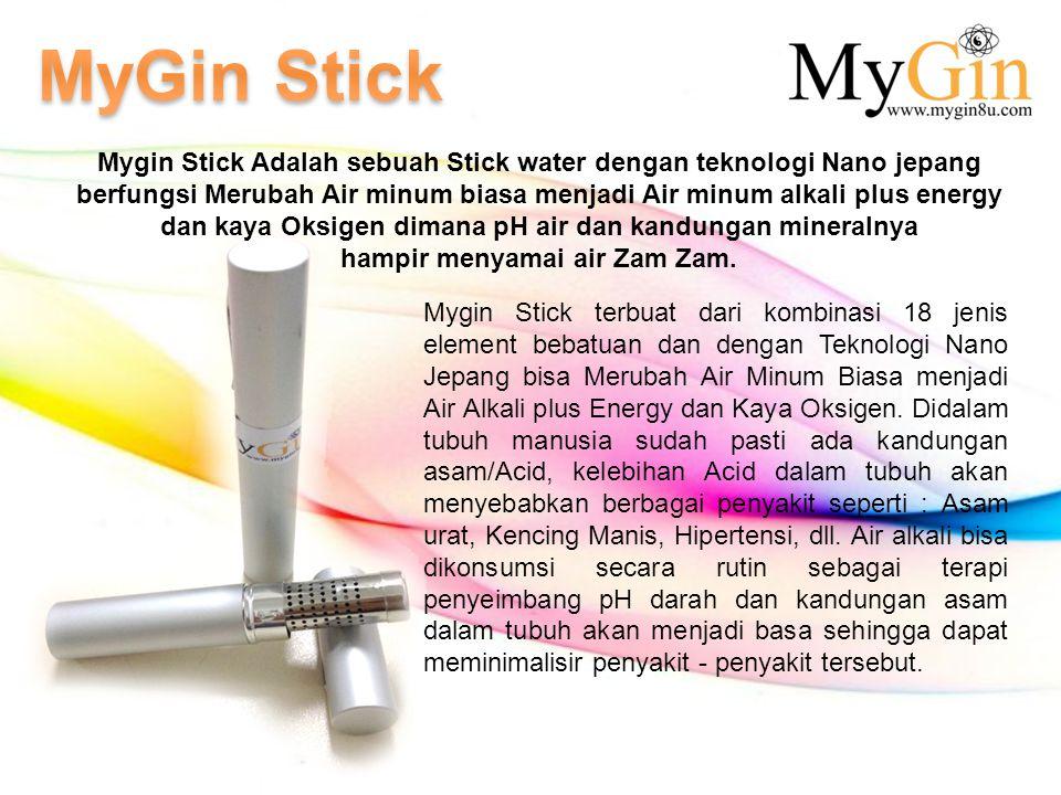 MyGin Stick Mygin Stick Adalah sebuah Stick water dengan teknologi Nano jepang.