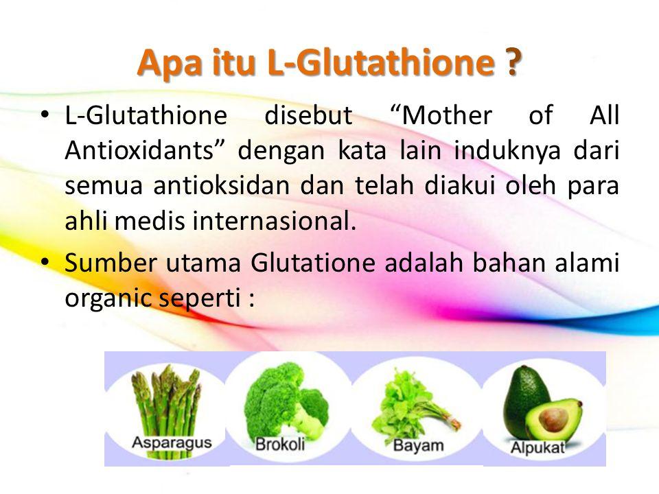 Apa itu L-Glutathione