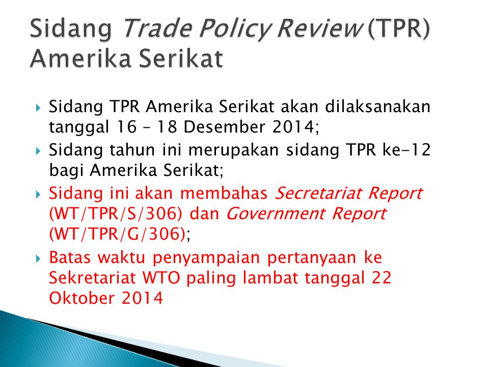 Sidang Trade Policy Review (TPR) Amerika Serikat