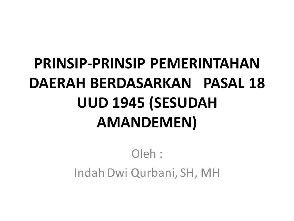 Oleh : Indah Dwi Qurbani, SH, MH