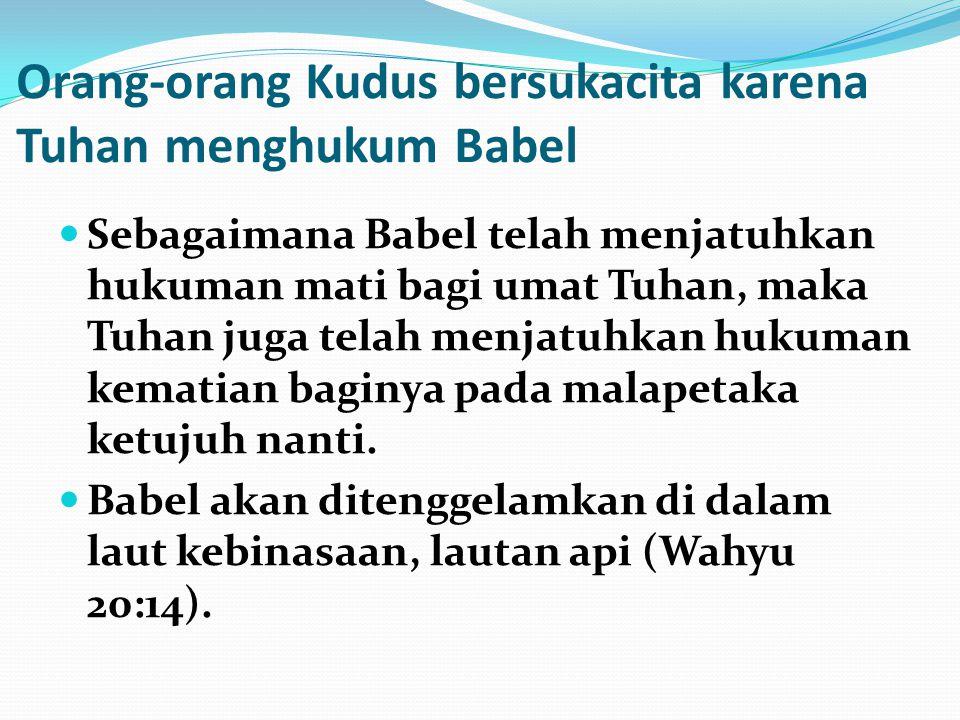 Orang-orang Kudus bersukacita karena Tuhan menghukum Babel