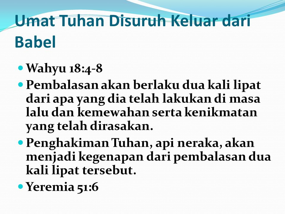 Umat Tuhan Disuruh Keluar dari Babel