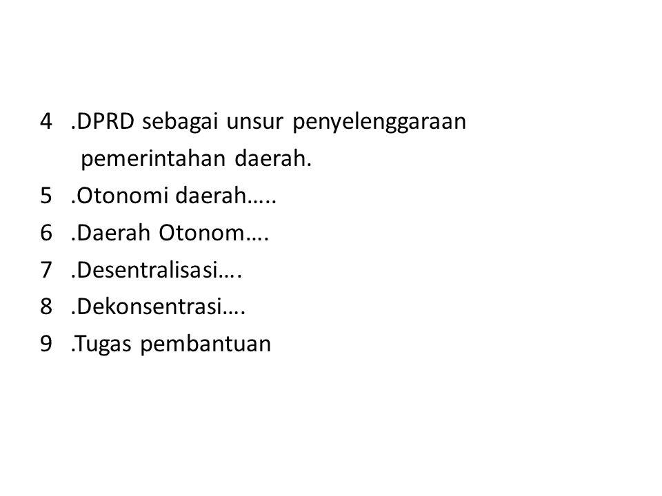 4 .DPRD sebagai unsur penyelenggaraan