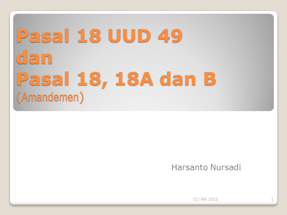 Pasal 18 UUD 49 dan Pasal 18, 18A dan B (Amandemen)