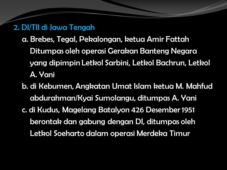 2. DI/TII di Jawa Tengah a.