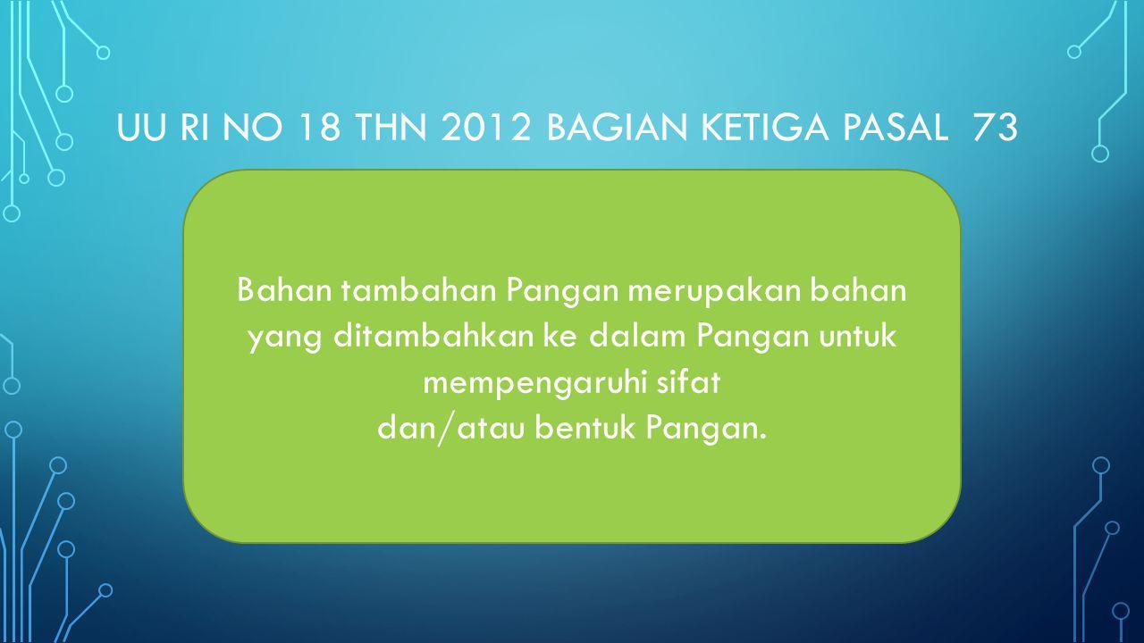 Uu ri no 18 thn 2012 bagian ketiga pasal 73