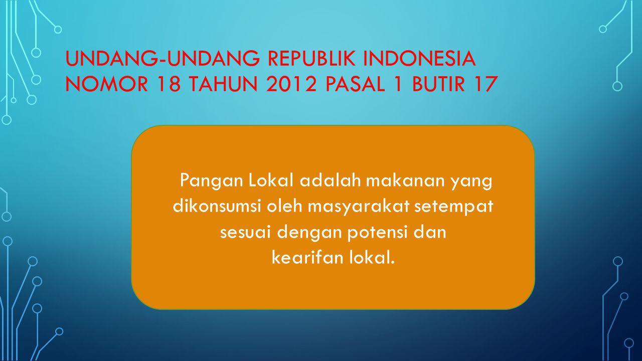 UNDANG-UNDANG REPUBLIK INDONESIA NOMOR 18 TAHUN 2012 pasal 1 butir 17