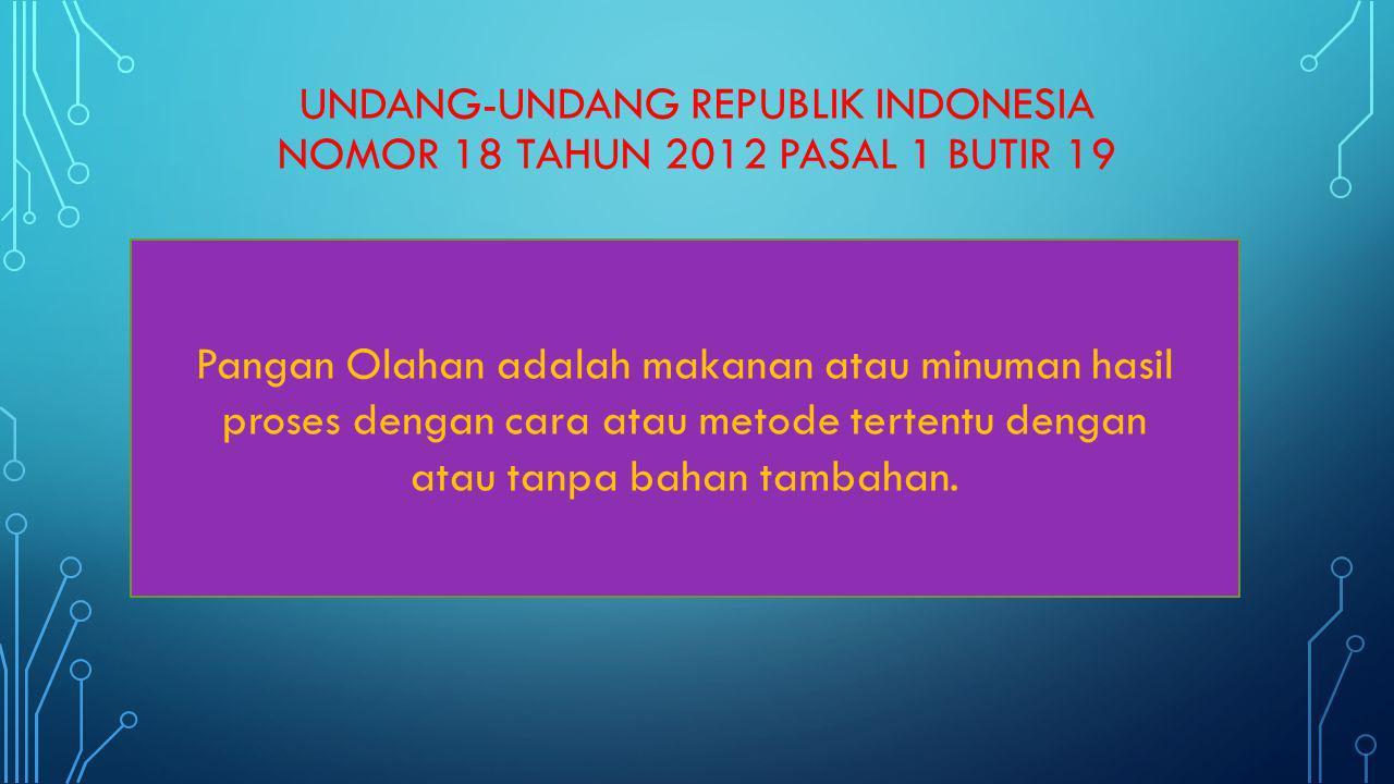 UNDANG-UNDANG REPUBLIK INDONESIA NOMOR 18 TAHUN 2012 pasal 1 butir 19