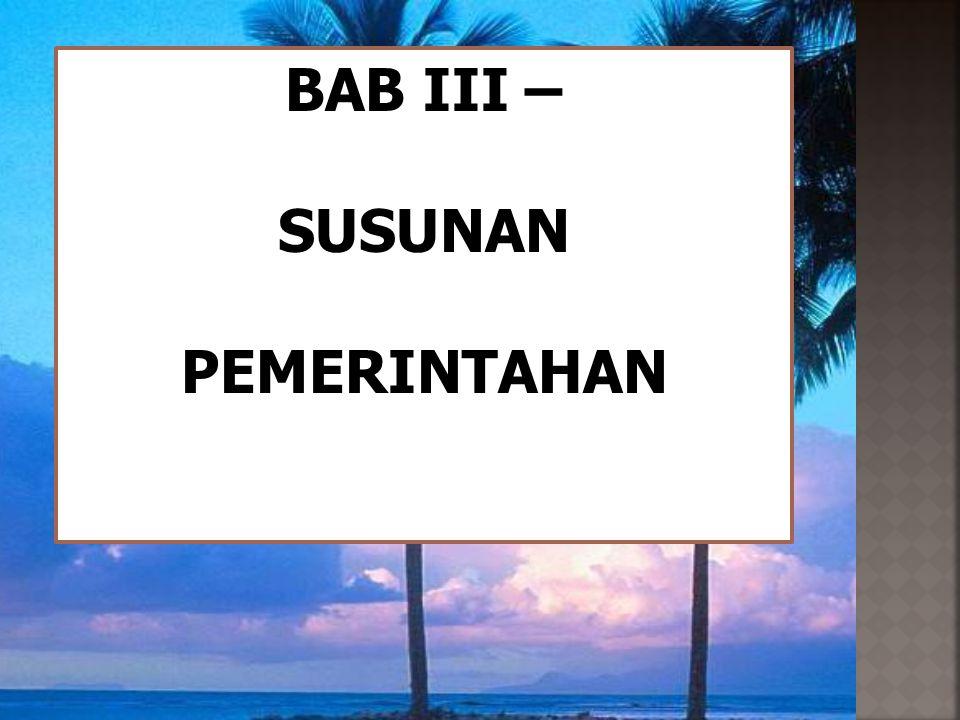 BAB III – SUSUNAN PEMERINTAHAN