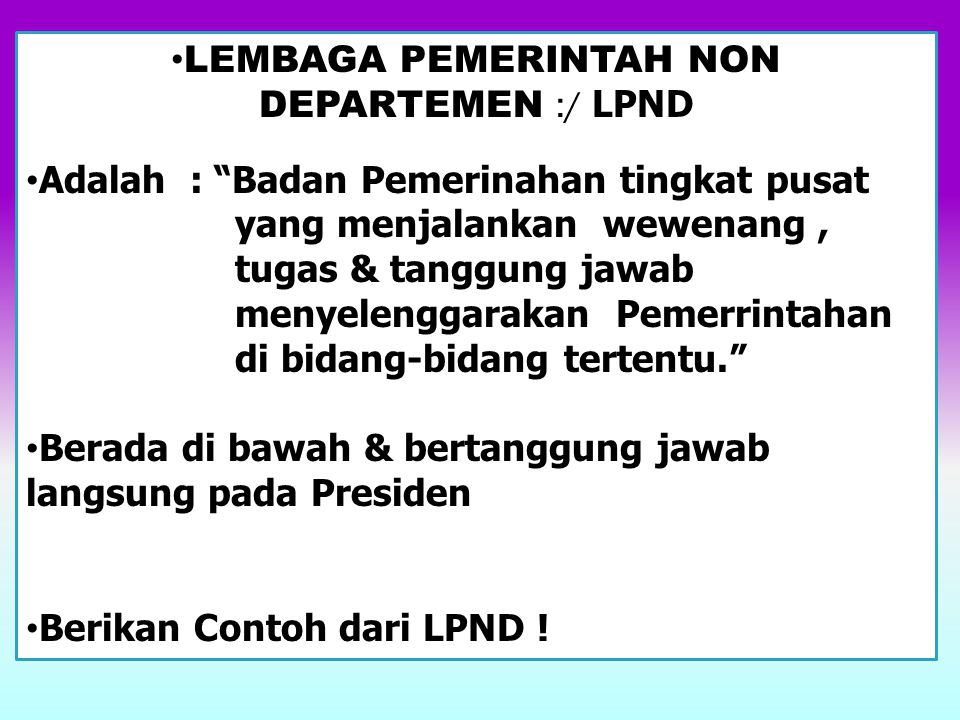 LEMBAGA PEMERINTAH NON DEPARTEMEN :/ LPND