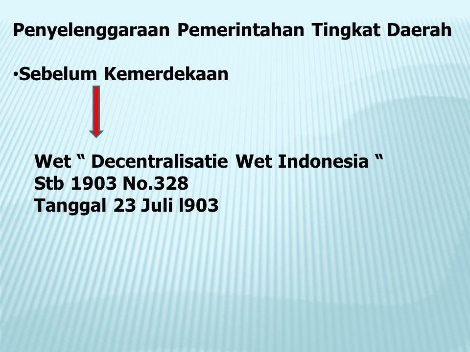 Penyelenggaraan Pemerintahan Tingkat Daerah