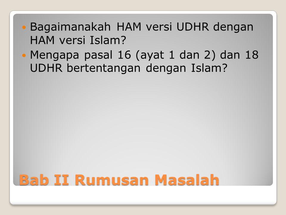 Bagaimanakah HAM versi UDHR dengan HAM versi Islam