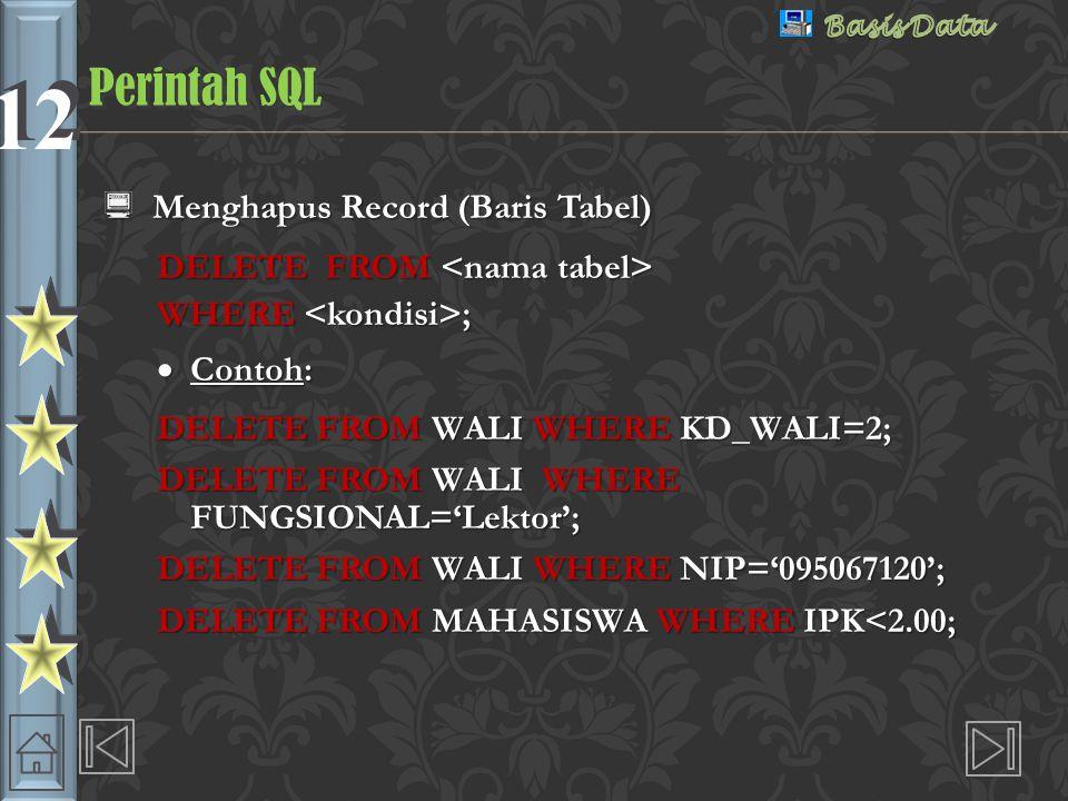 Perintah SQL Menghapus Record (Baris Tabel)