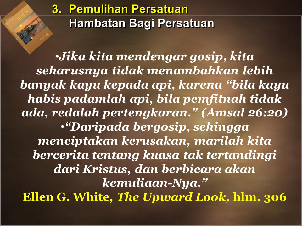 Ellen G. White, The Upward Look, hlm. 306