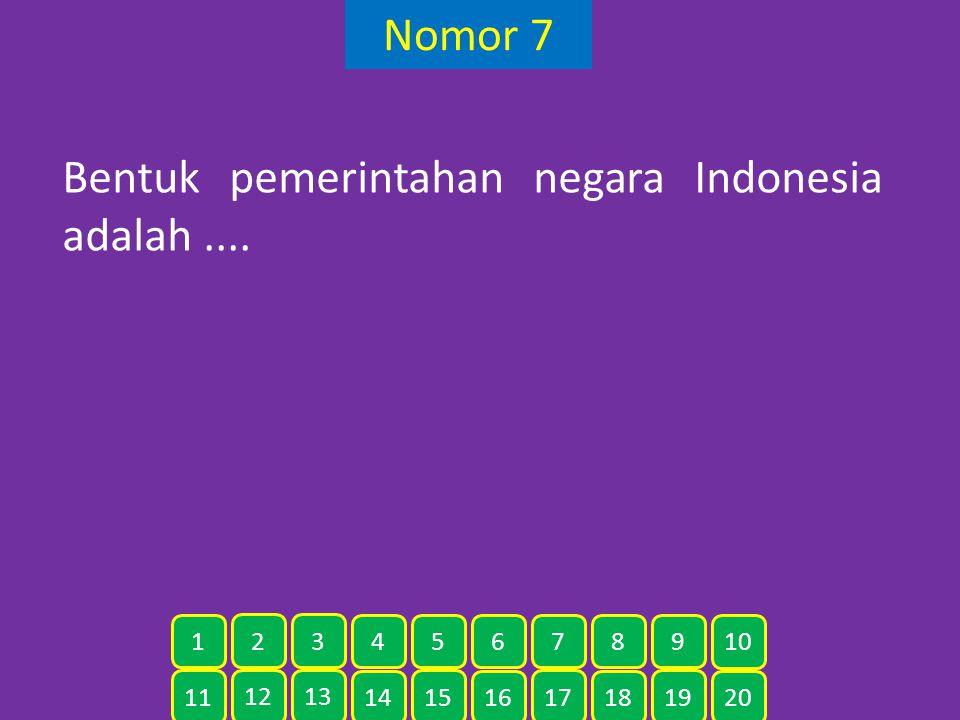 Bentuk pemerintahan negara Indonesia adalah ....