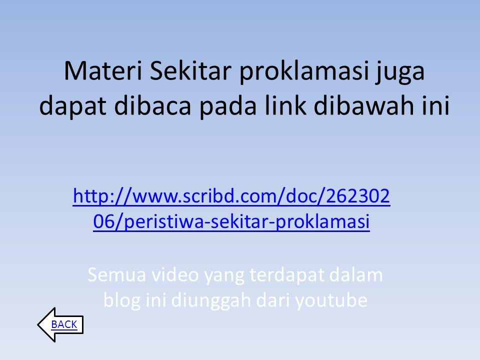 Materi Sekitar proklamasi juga dapat dibaca pada link dibawah ini
