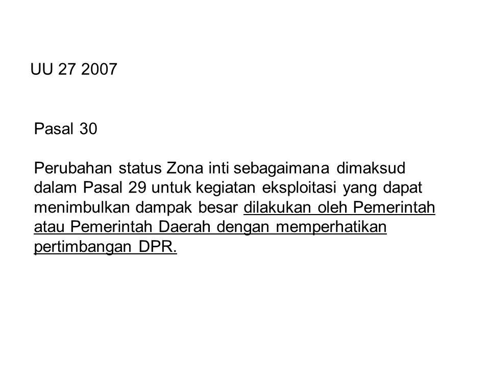 UU 27 2007 Pasal 30.
