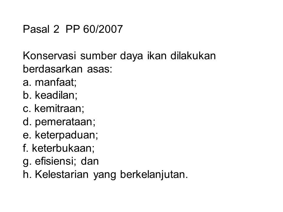 Pasal 2 PP 60/2007