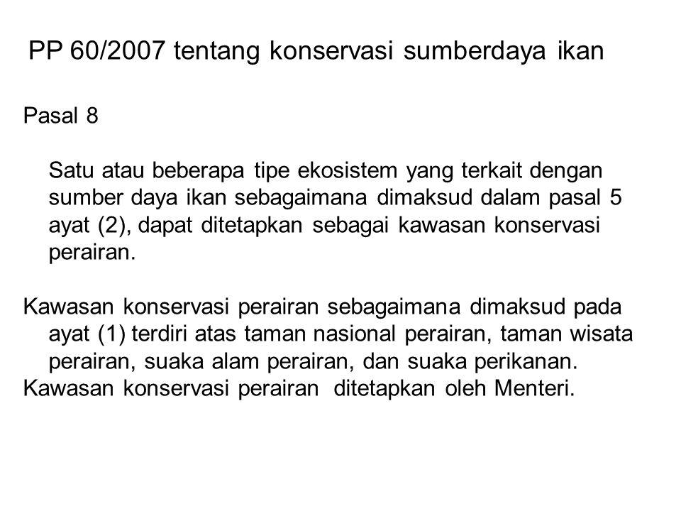 PP 60/2007 tentang konservasi sumberdaya ikan