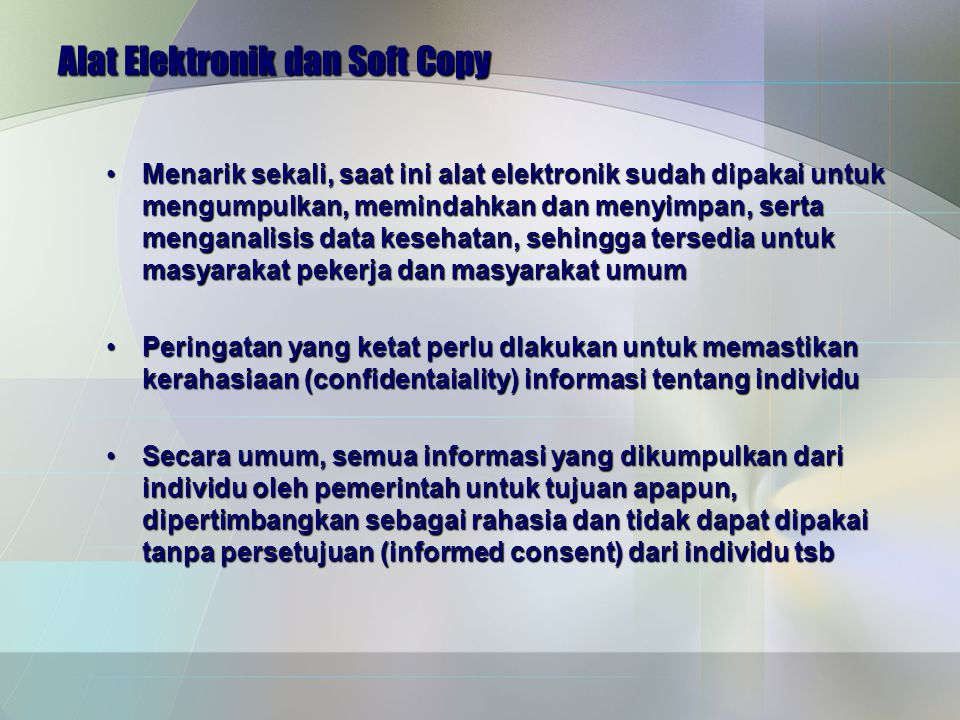 Alat Elektronik dan Soft Copy