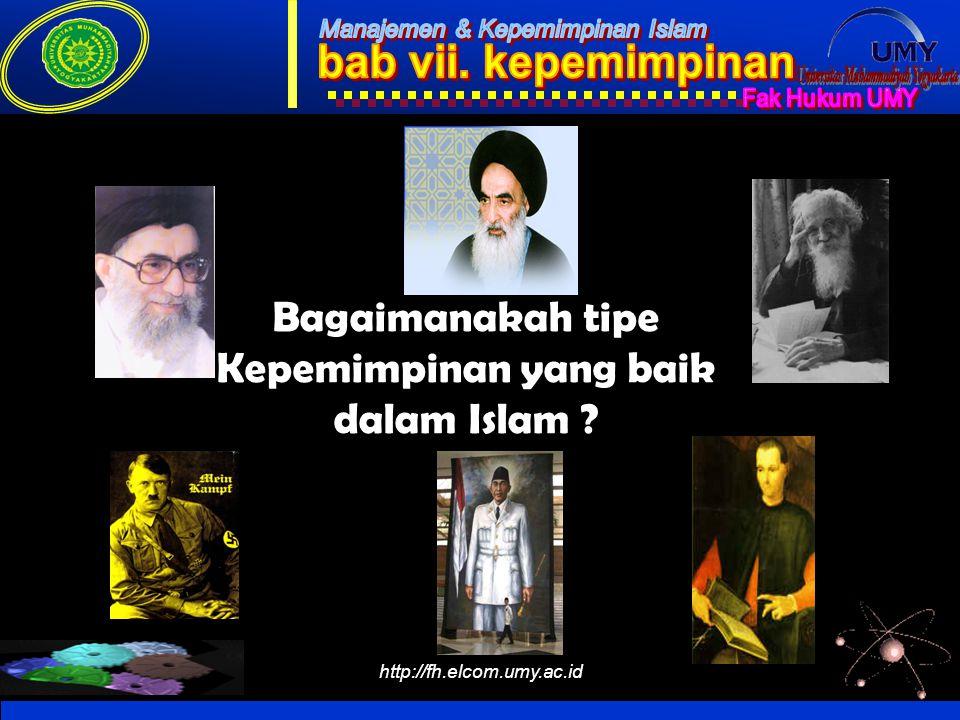 Bagaimanakah tipe Kepemimpinan yang baik dalam Islam