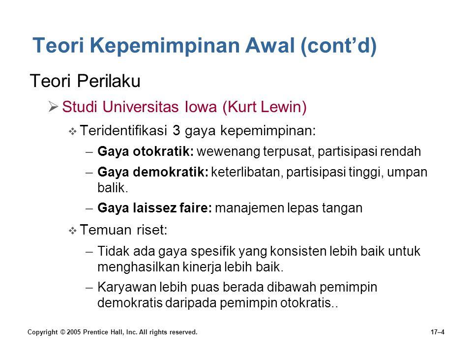 Teori Kepemimpinan Awal (cont'd)
