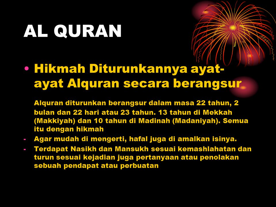 AL QURAN Hikmah Diturunkannya ayat-ayat Alquran secara berangsur