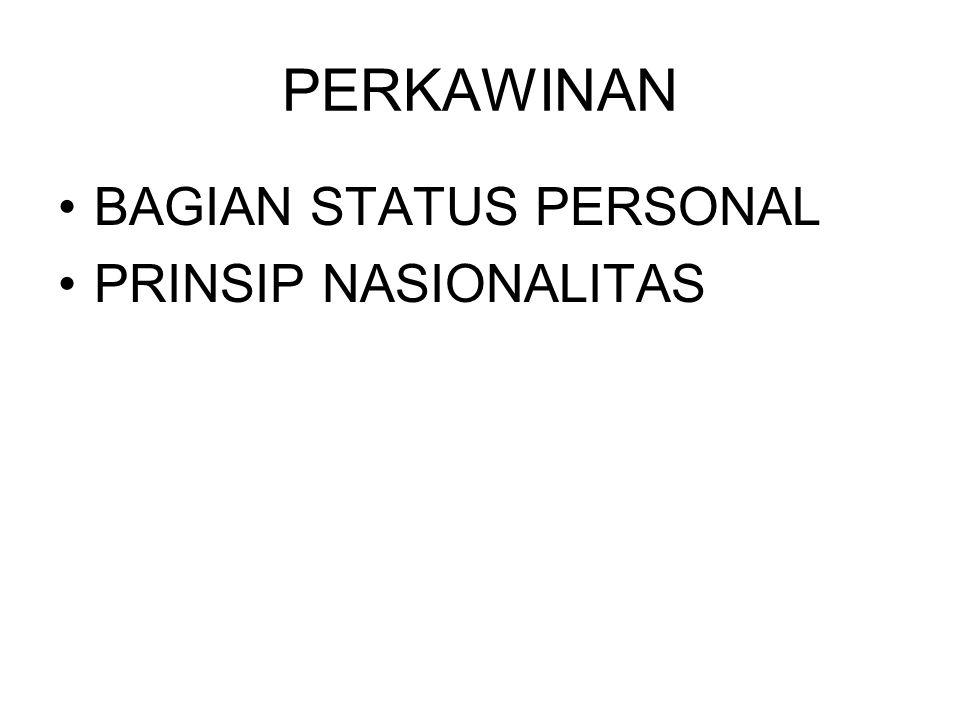 PERKAWINAN BAGIAN STATUS PERSONAL PRINSIP NASIONALITAS