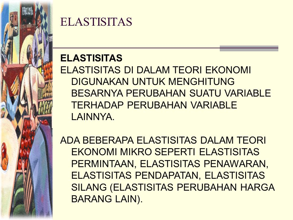 ELASTISITAS ELASTISITAS