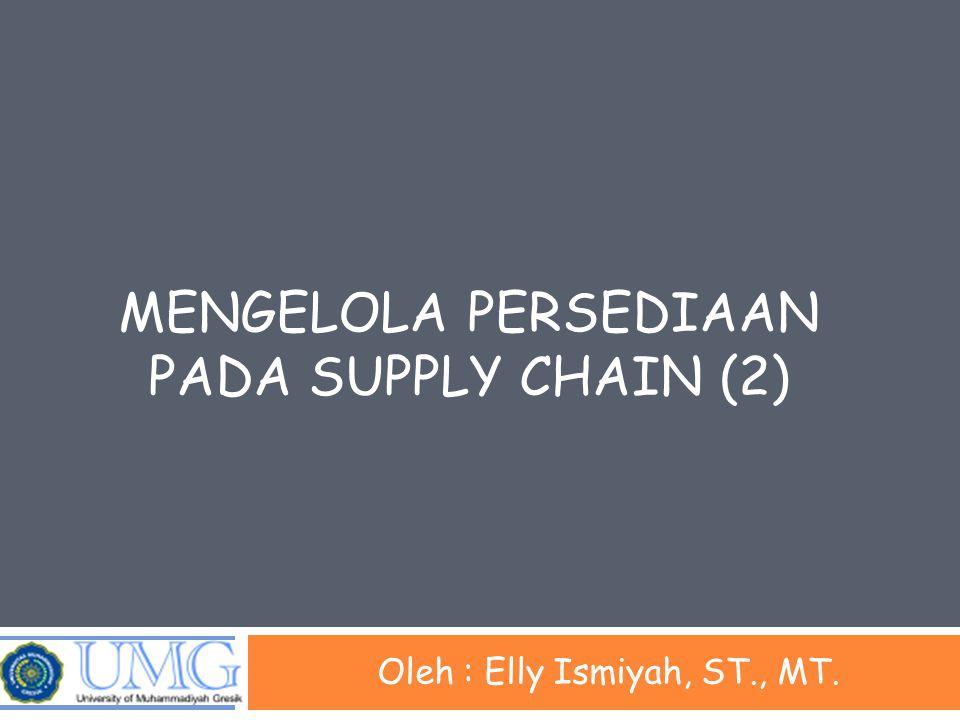 Mengelola persediaan pada supply chain (2)
