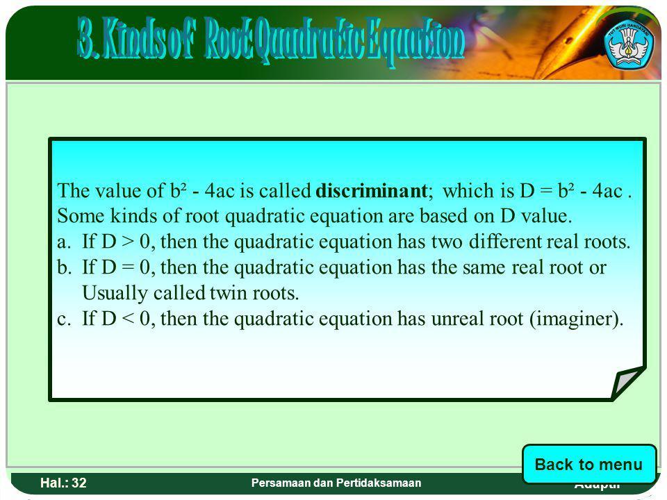 3. Kinds of Root Quadratic Equation Persamaan dan Pertidaksamaan