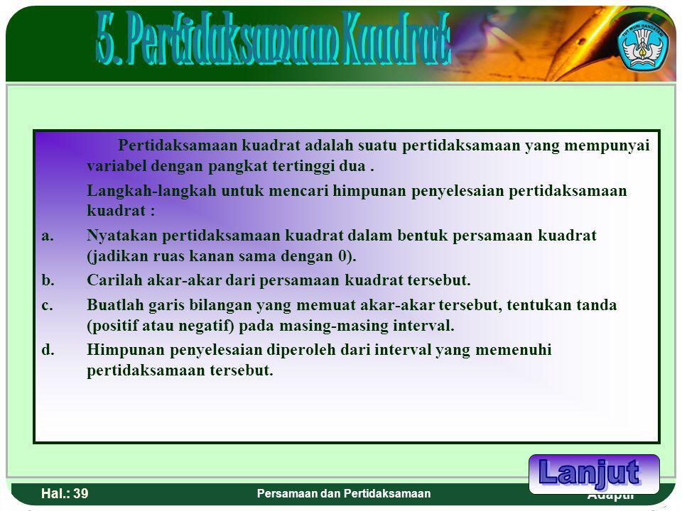 5. Pertidaksamaan Kuadrat Persamaan dan Pertidaksamaan