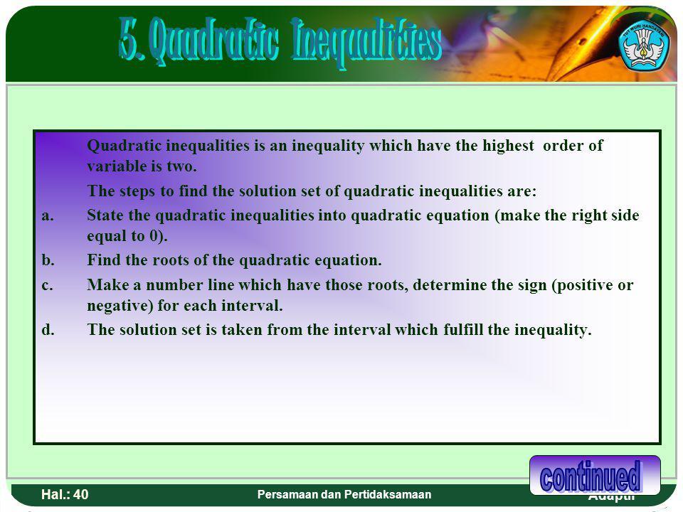 5. Quadratic Inequalities Persamaan dan Pertidaksamaan