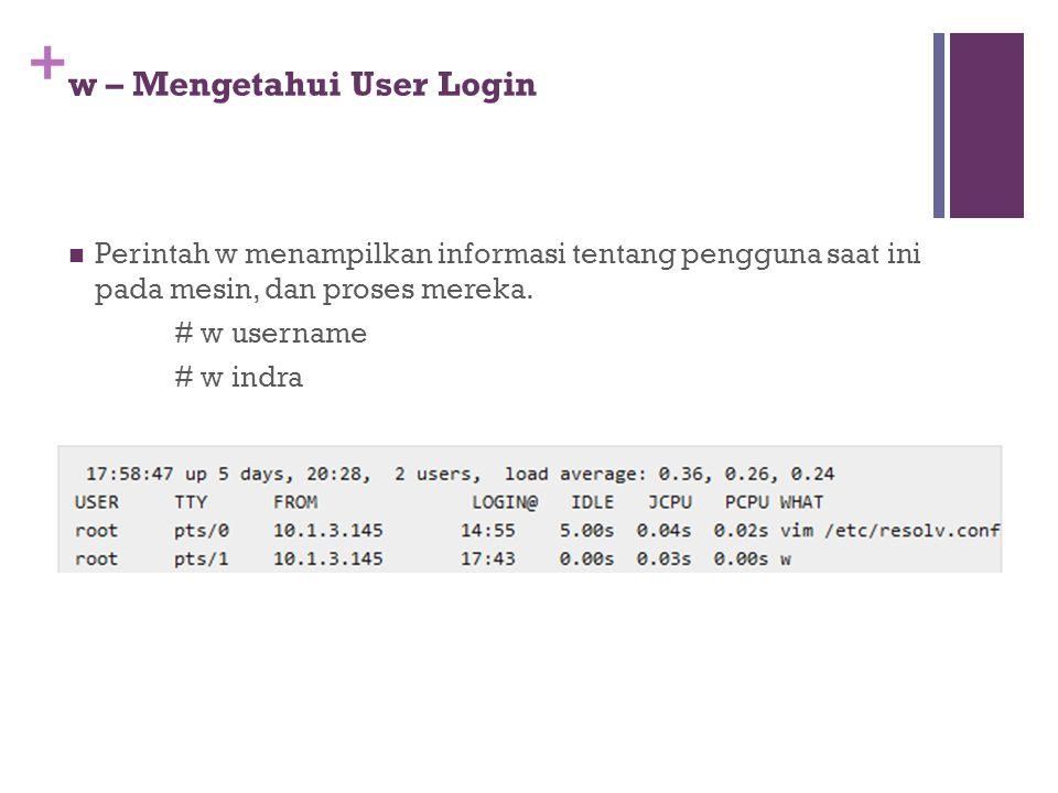w – Mengetahui User Login