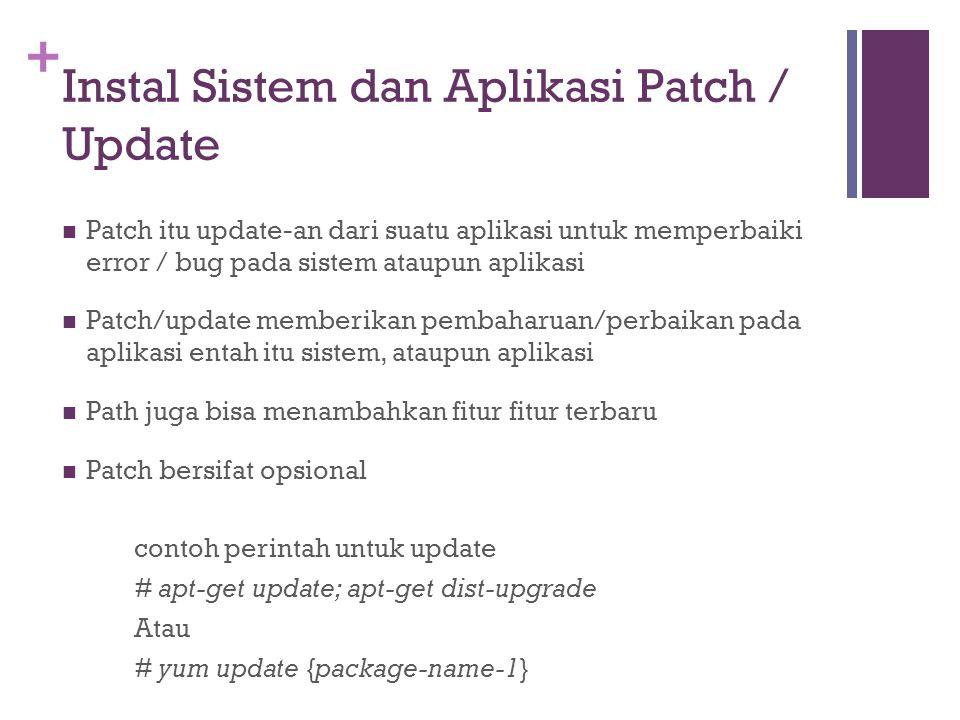 Instal Sistem dan Aplikasi Patch / Update