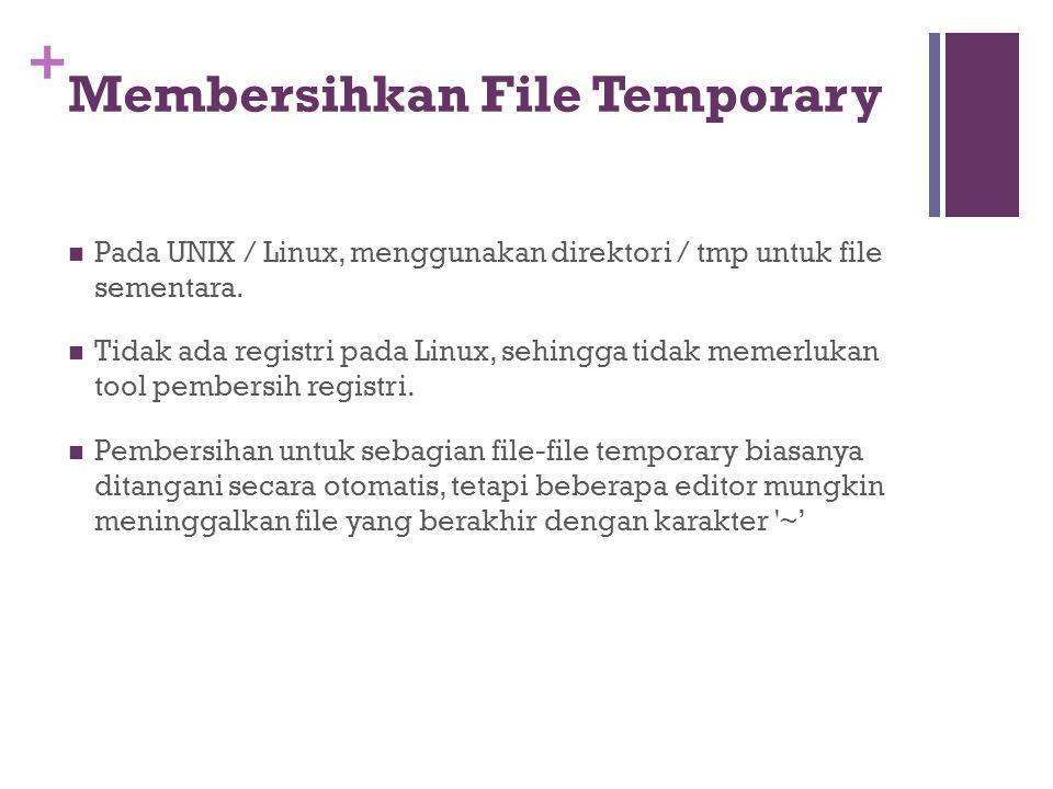 Membersihkan File Temporary