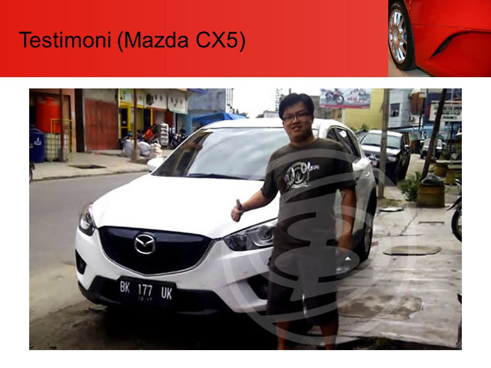 Testimoni (Mazda CX5)