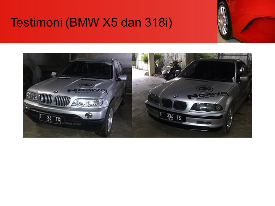 Testimoni (BMW X5 dan 318i)