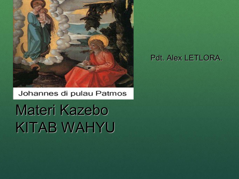 Materi Kazebo KITAB WAHYU