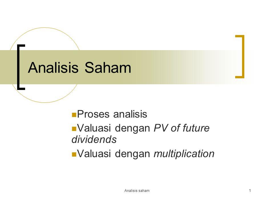 Analisis Saham Proses analisis Valuasi dengan PV of future dividends
