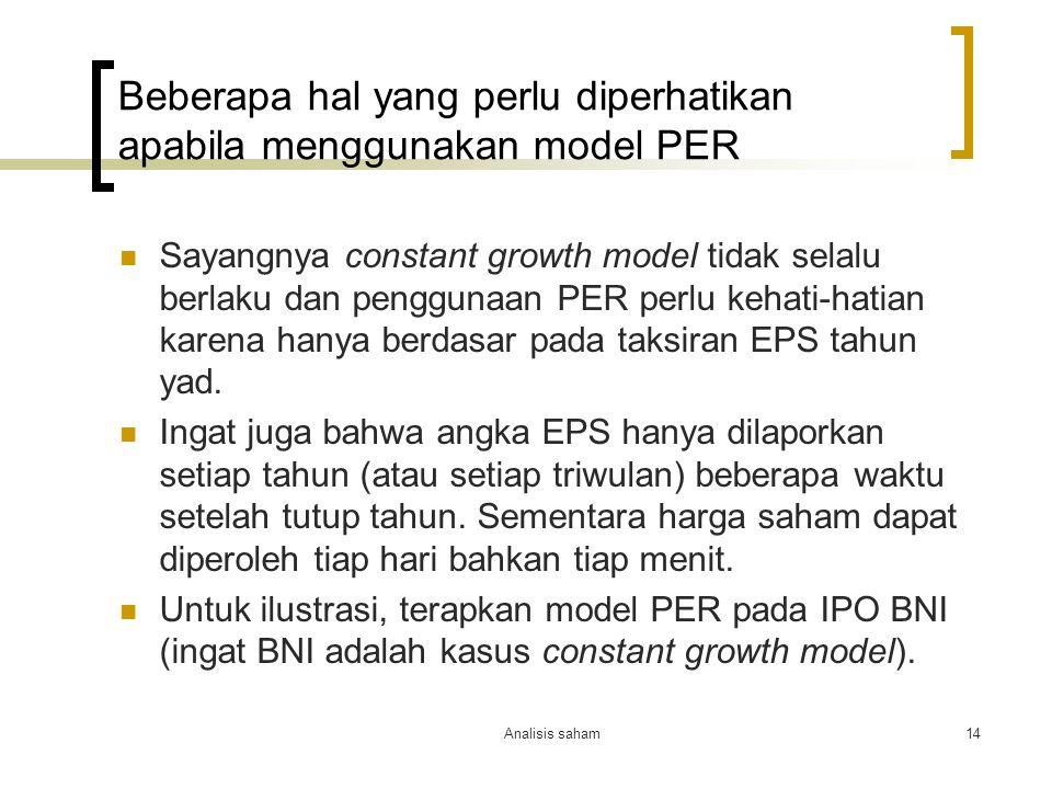Beberapa hal yang perlu diperhatikan apabila menggunakan model PER