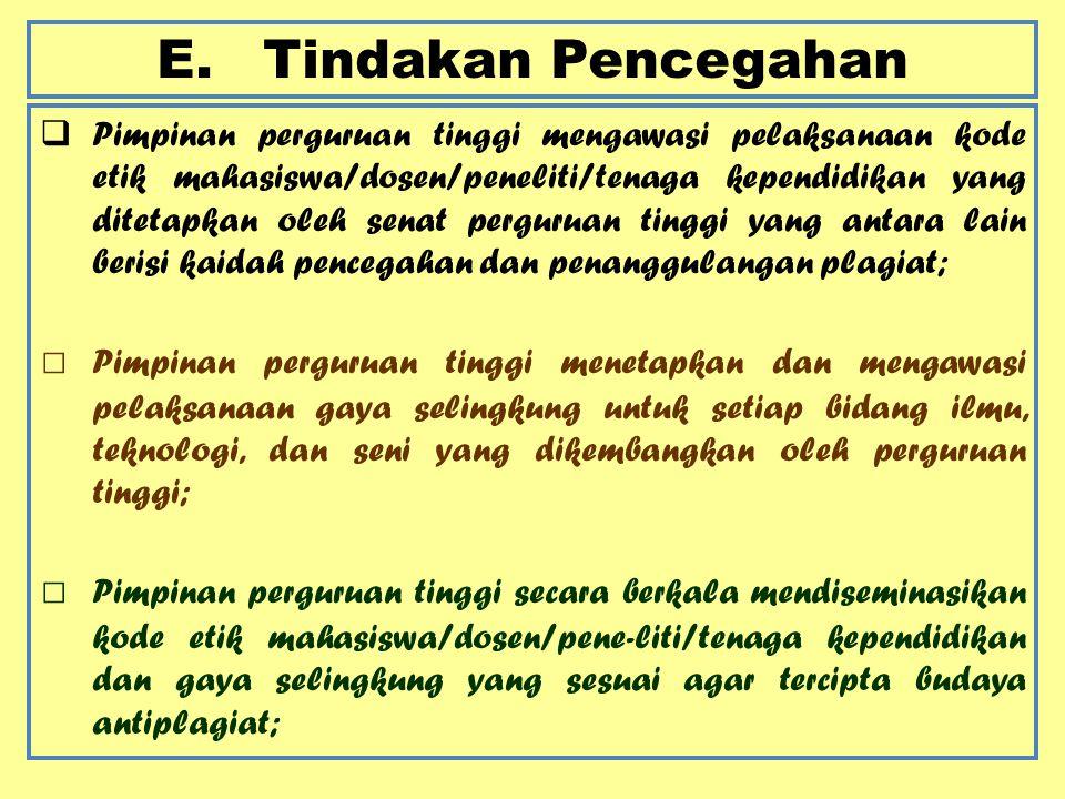 E. Tindakan Pencegahan