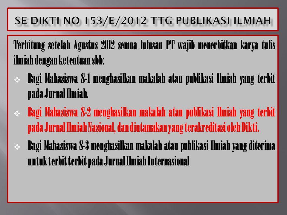 SE DIKTI NO 153/E/2012 Ttg PUBLIKASI ILMIAH